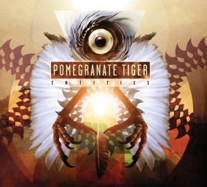 Pomegranate Tiger - Entities(2013)