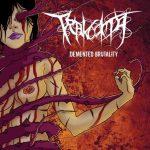 Trakooma — Demented Brutality (2011)