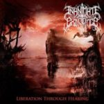 Inanimate Existence — Liberation Through Hearing (2012)