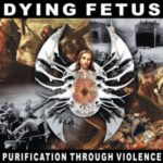 Dying Fetus — Purification Through Violence (1996)