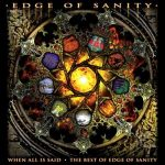Edge Of Sanity — When All Is Said: The Best Of Edge Of Sanity (2006)