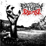 Beckon The Dead — The Dead Are Coming (2013)