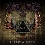 Xenosis — Of Chaos And Turmoil (2013)