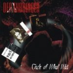 Deathbringer — Circle of What Was (2004)