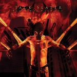 Jack Slater — Blut/Macht/Frei (2008)