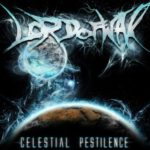 Lord Of War — Celestial Pestilence (2012)