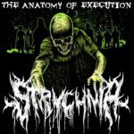 Strychnia — The Anatomy Of Execution (2011)