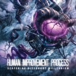 Human Improvement Process — Deafening Dissonant Millenium (2013)