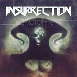 Insurrection — Prototype (2013)