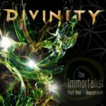 Divinity — The Immortalist, Part One — Awestruck (2013)