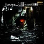 Warfield Within — Inner Bomb Exploding (2010)