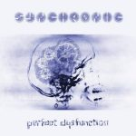 Synchronic — Perfect Dysfunction (2008)
