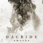 Hacride — Amoeba (2007)