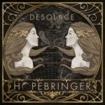 Desolace — Hopebringer (2014)