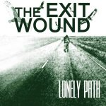 The Exit Wound — Lonely Path (2014)