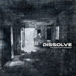 Dissolve — The World Died Yesterday (2014)