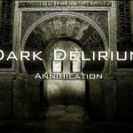 Dark Delirium — Annihilation (2014)