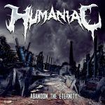 Humaniac — Abandon The Eternity (2014)