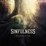 Sinfulness — Sentenced To Life (2014)