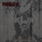 Phobiatic — Fragments Of Flagrancy (2014)