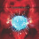Transcend The Realm — Severed From Reality (2014)