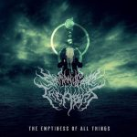 Epiphany From The Abyss — The Emptiness Of All Things (2014)