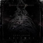 Ingurgitating Oblivion — Continuum Of Absence (2014)