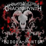 Chaotorynth — Eidola Hunter (2014)