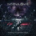 Nebulous — The Quantum Transcendence Of Death (2013)