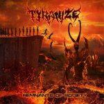 Tyranize — Remnants Of Society (2014)