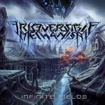 Irreversible Mechanism — Infinite Fields (2015)