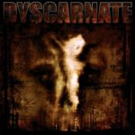Dyscarnate — Annihilate To Liberate (2008)