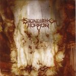Sickening Horror — When Landscapes Bleed Backwards (2007)