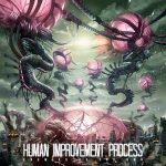 Human Improvement Process — Enemies Of The Sun (2015)