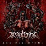 Dissolution — The Beginning (2015)