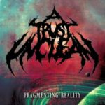 A Trust Unclean — Fragmenting Reality (2012)