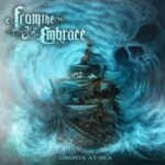 From The Embrace — Ghosts At Sea (2015)