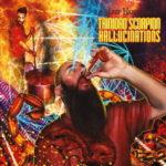 Jeff Hughell — Trinidad Scorpion Hallucinations (2015)