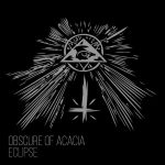 Obscure Of Acacia – Eclipse (2016)