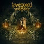 Fractured Insanity — Man Made Hell (2016)