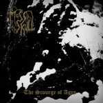 Moss Upon The Skull — The Scourge Of Ages (2016)
