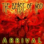 The Beast Of Nod — Arrival (2016)