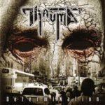 Trauma — DetermiNation (2005)