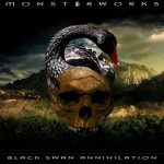 Monsterworks — Black Swan Annihilation (2016)