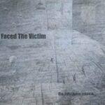Faced The Victim — По Следам Хаоса (2016)