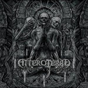 AtteroTerra — Pray For Apocalypse (2016)