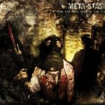 Meta-stasis — When The Mind Departs The Flesh (2012)