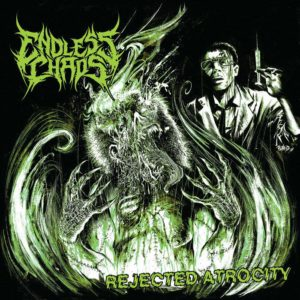 Endless Chaos — Rejected Atrocity (2014)