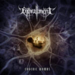 Enthrallment — Eugenic Wombs (2015)