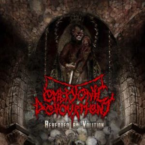 Embryonic Devourment — Beheaded By Volition (2003)